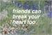 Fanfic / Fanfiction Friends can break your heart too.