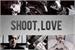 Fanfic / Fanfiction Shoot, Love