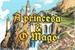 Fanfic / Fanfiction Conto - A princesa e o Mago