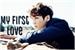 Fanfic / Fanfiction My First Love [Mini Imagine - Jeon Jungkook]