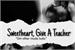 Fanfic / Fanfiction Sweetheart, give a teacher