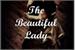 Fanfic / Fanfiction The Beautiful Lady