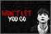 Fanfic / Fanfiction Won't let you go - Imagine Min Yoongi.