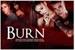 Fanfic / Fanfiction Burn (Jariana)