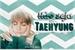 Fanfic / Fanfiction (Não) Seja Kim Taehyung