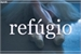 Fanfic / Fanfiction Refúgio