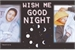 Fanfic / Fanfiction Wish me Good Night