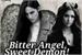 Fanfic / Fanfiction Bitter Angel, Sweet Demon!