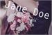 Fanfic / Fanfiction Jane Doe - Desconhecida