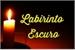 Fanfic / Fanfiction Labirinto Escuro