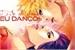 Fanfic / Fanfiction Se ele dança, eu danço!