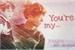 Fanfic / Fanfiction You're my... (Imagine - JungKook)