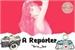 Fanfic / Fanfiction A Repórter