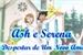 Fanfic / Fanfiction Ash e Serena - O Despertar de um Novo Amor