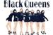 Fanfic / Fanfiction Black Queens - Interativa