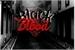 Fanfic / Fanfiction Black Blood- Interativa!