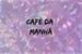 Fanfic / Fanfiction Café da manhã
