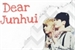 Fanfic / Fanfiction Dear Junhui
