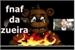 Fanfic / Fanfiction Freddy fright a pizzaria da zoeira