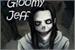 Fanfic / Fanfiction Gloomy Jeff