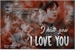 Fanfic / Fanfiction I hate you, I love you ( Imagine Chanyeol - EXO )
