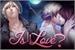 "Fanfic / Fanfiction ""Is It Love? Drogo"""