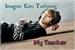 Fanfic / Fanfiction ~My Teacher - Imagine Kim Taehyung~