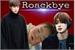 Fanfic / Fanfiction Roackbye {2Won}