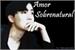 Fanfic / Fanfiction Amor Sobrenatural