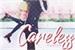 Fanfic / Fanfiction Careless
