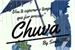 Fanfic / Fanfiction Chuva