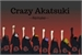 Fanfic / Fanfiction Crazy Akatsuki --remake--