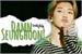 Fanfic / Fanfiction Damn, Seunghoon!