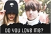 Fanfic / Fanfiction DO YOU LOVE ME? (Imagine Jungkook)
