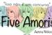 Fanfic / Fanfiction Five Amoris