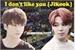 Fanfic / Fanfiction I don't like you - Jikook