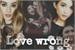Fanfic / Fanfiction Love wrong