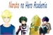 Fanfic / Fanfiction Naruto no Hero Academia