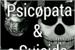 Fanfic / Fanfiction O psicopata e a suicida...