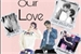 Fanfic / Fanfiction Our Love (Imagine Hunhan.)