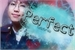 Fanfic / Fanfiction Perfect | Imagine Kim Namjoon | HIATUS