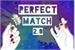 Fanfic / Fanfiction Perfect Match - Interativa (RPG)