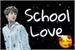 Fanfic / Fanfiction School Love