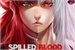 Fanfic / Fanfiction Spilled Blood