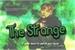 Fanfic / Fanfiction The Strange — (Longfic - Taehyung)