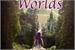 Fanfic / Fanfiction Two Worlds - Dois Mundos