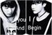 Fanfic / Fanfiction You and I Begin