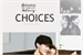 Fanfic / Fanfiction Choices