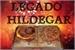 Fanfic / Fanfiction Legado Hildegar