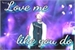 Fanfic / Fanfiction Love Me Like You Do (Suga e Rap Monster)